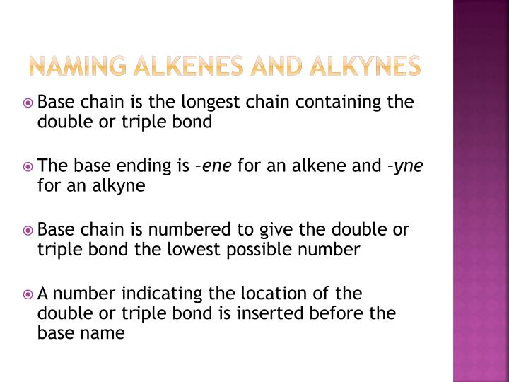 Naming Alkenes and Alkynes