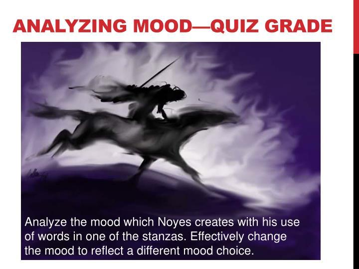 Analyzing mood—Quiz Grade