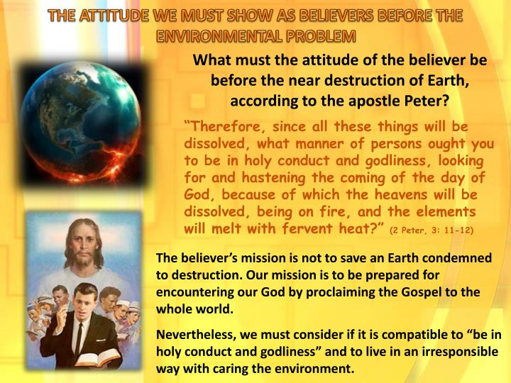 THE ATTITUDE WE MUST SHOW AS BELIEVERS BEFORE THE ENVIRONMENTAL PROBLEM