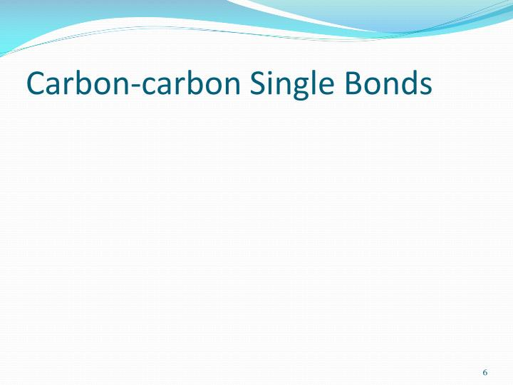 Carbon-carbon Single Bonds