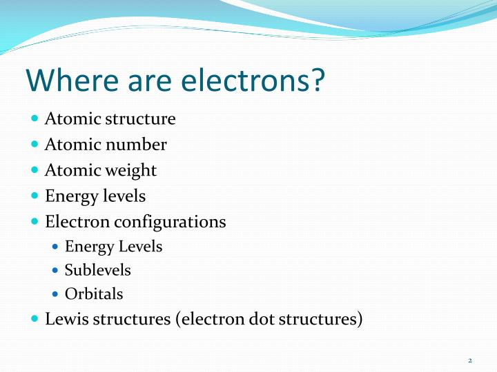 Where are electrons