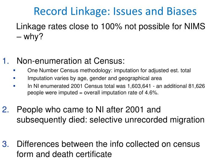 Linkage rates close to 100% not possible for NIMS – why?