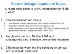 record linkage issues and biases