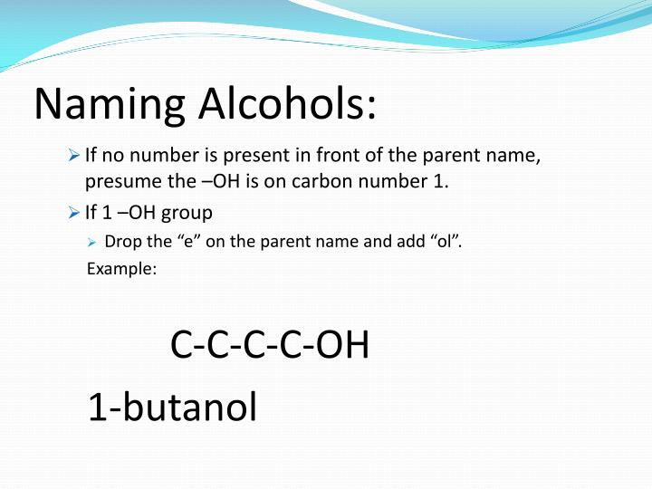 Naming Alcohols: