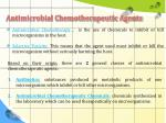 antimicrobial chemotherapeutic agents
