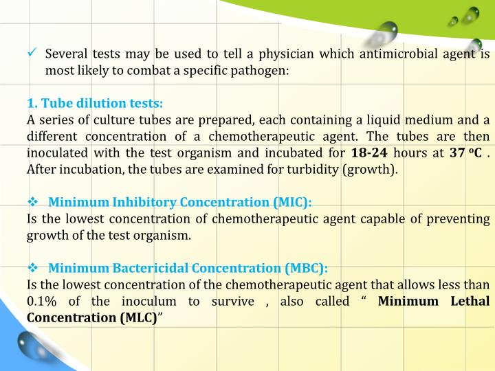 Several tests may be used to tell a physician which antimicrobial agent is most likely to combat a specific pathogen: