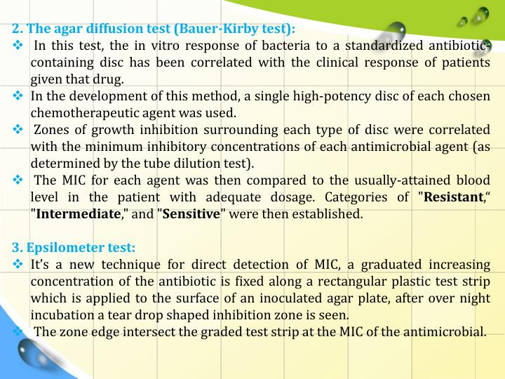 2. The agar diffusion test (Bauer-Kirby test):