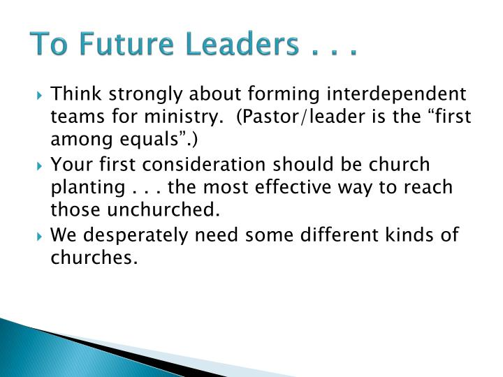 To Future Leaders . . .