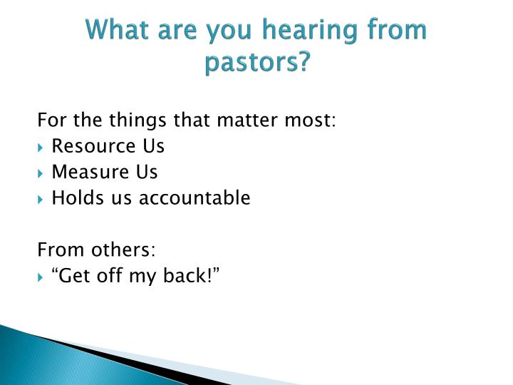 What are you hearing from pastors?