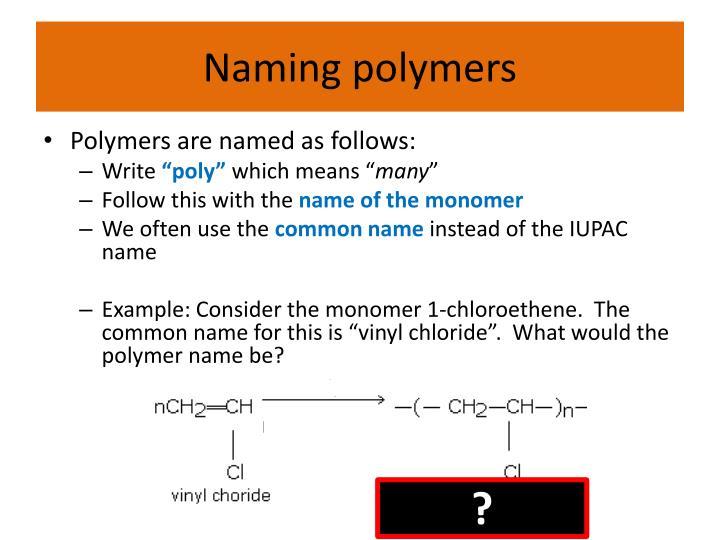 Naming polymers