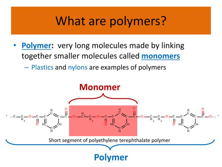What are polymers?