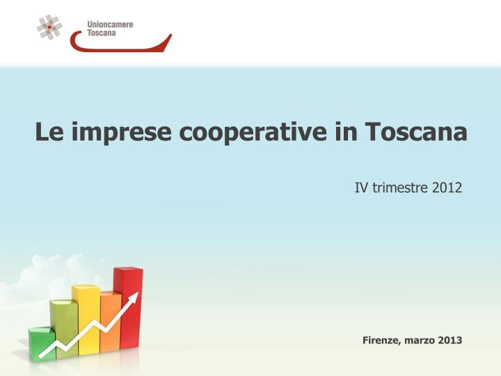 Le imprese cooperative in toscana