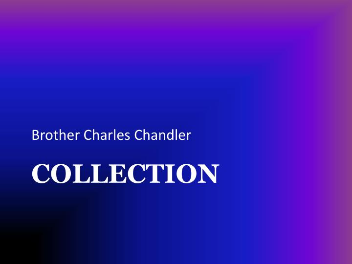 Brother Charles Chandler