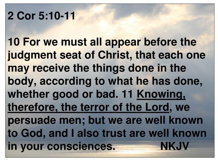 2 Cor 5:10-11