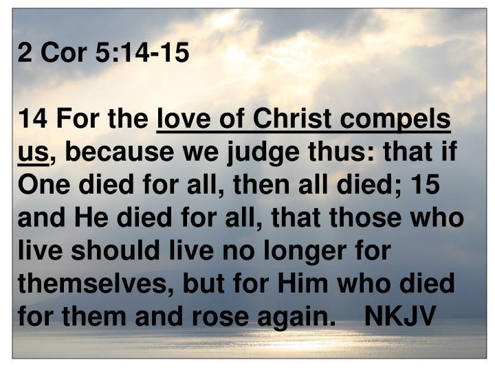 2 Cor 5:14-15