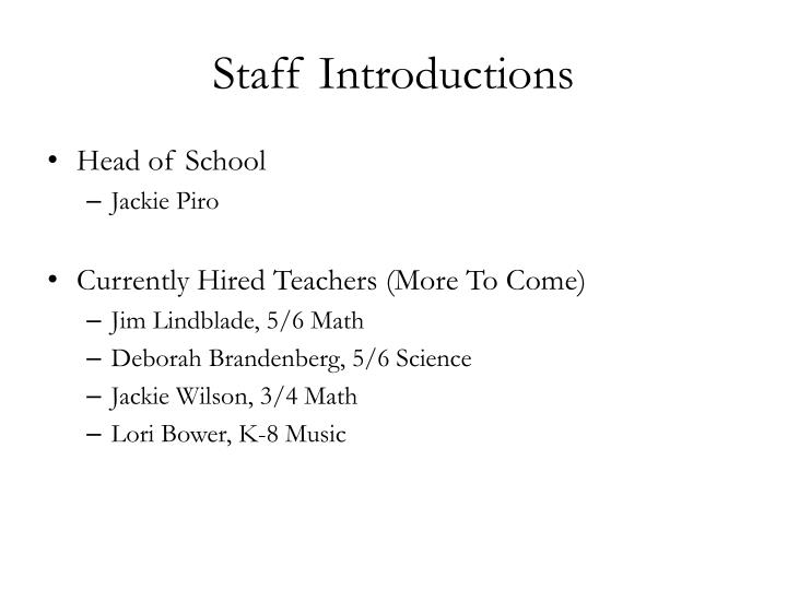 Staff Introductions