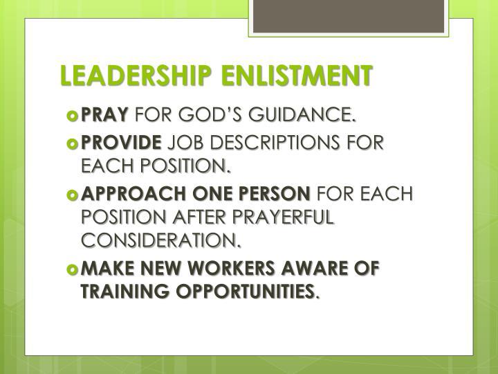 LEADERSHIP ENLISTMENT