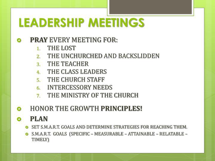 LEADERSHIP MEETINGS