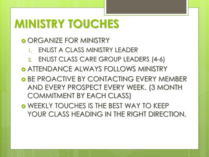 MINISTRY TOUCHES