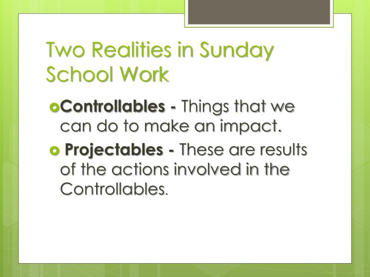 Two realities in sunday school work