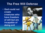 the free will defense