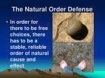 the natural order defense