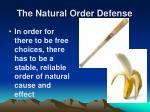 the natural order defense1