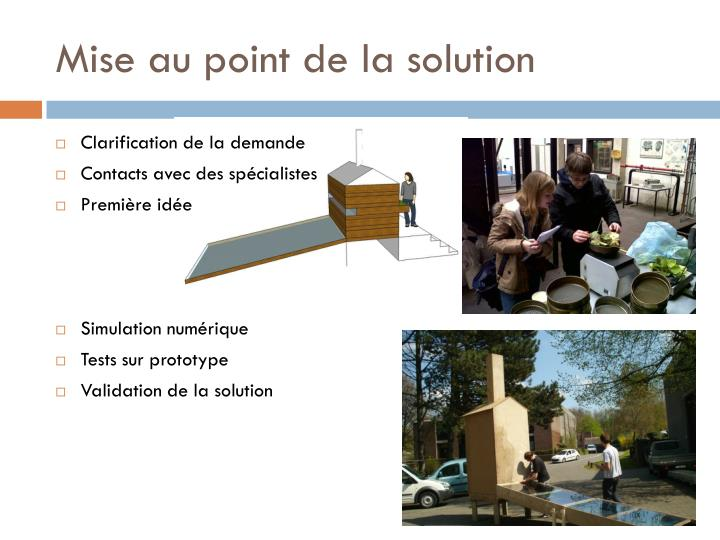 Mise au point de la solution