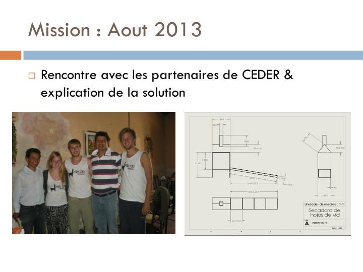 Mission : Aout 2013