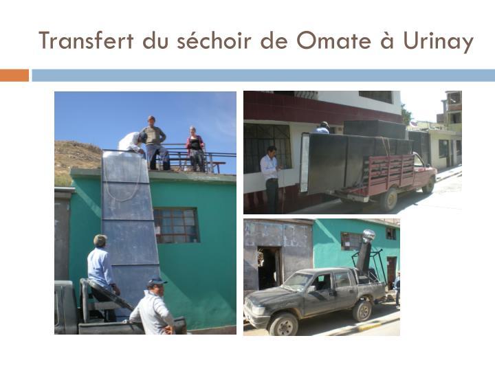 Transfert du séchoir de Omate à
