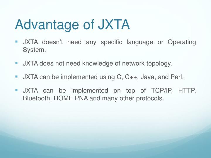 Advantage of JXTA