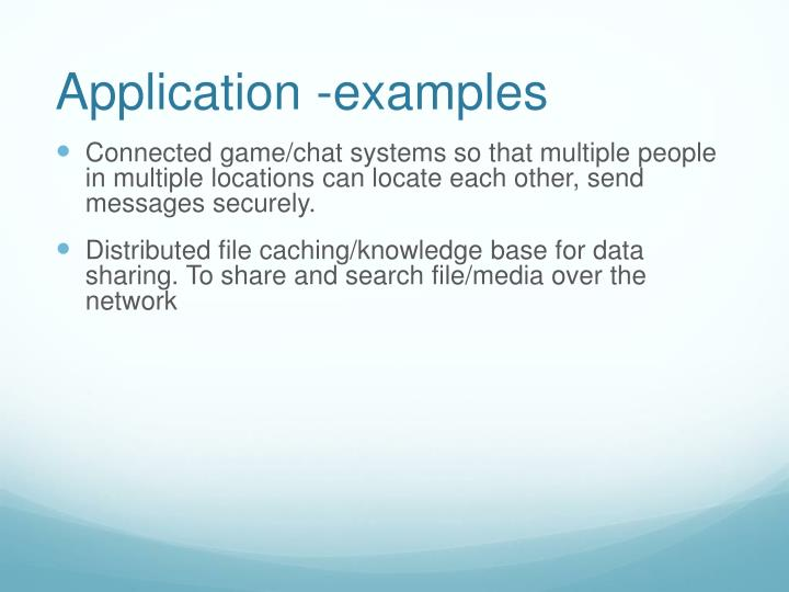 Application -examples