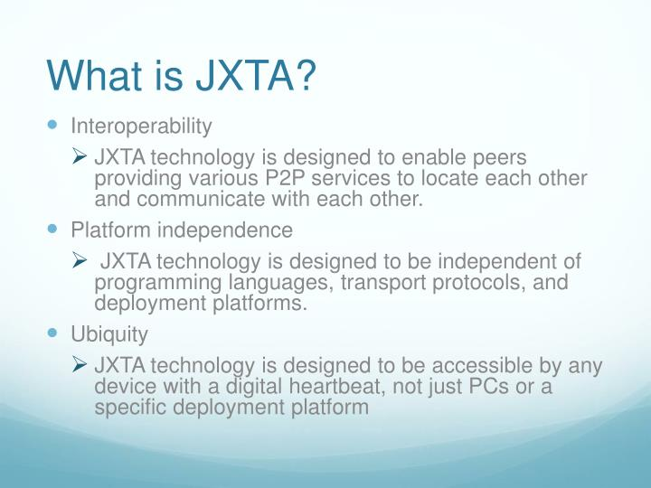 What is JXTA?