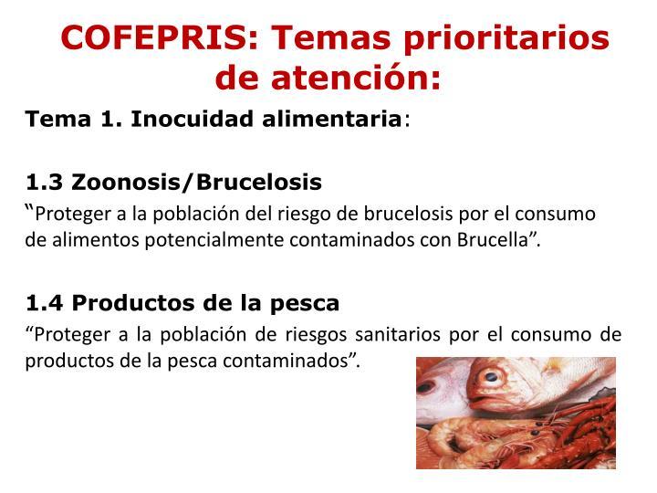COFEPRIS: Temas prioritarios de atención:
