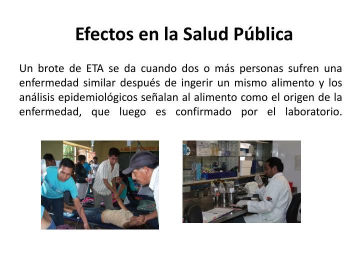 Efectos en la Salud Pública