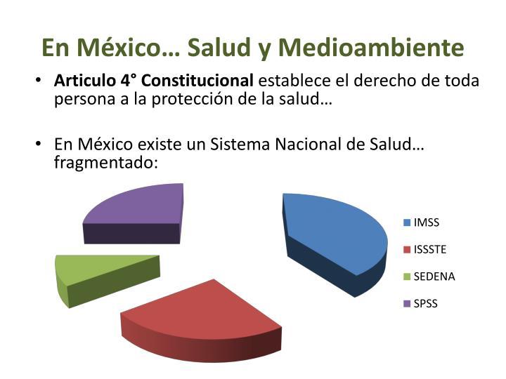 En México… Salud y Medioambiente