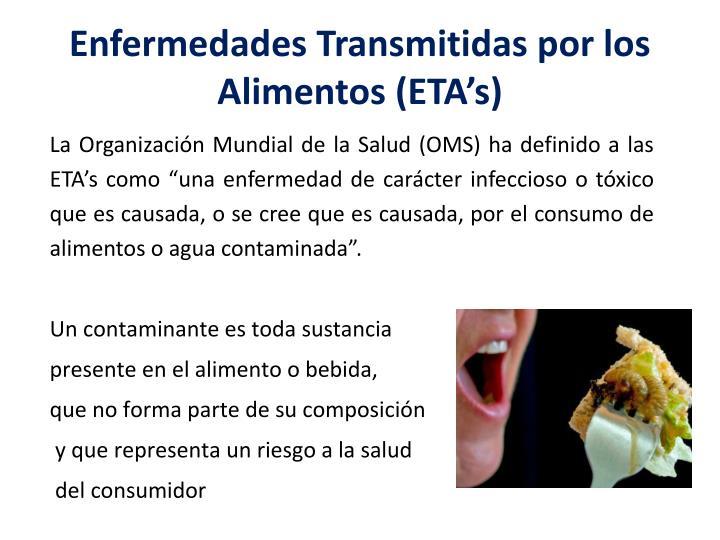 Enfermedades Transmitidas por los Alimentos (