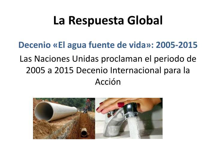 La Respuesta Global