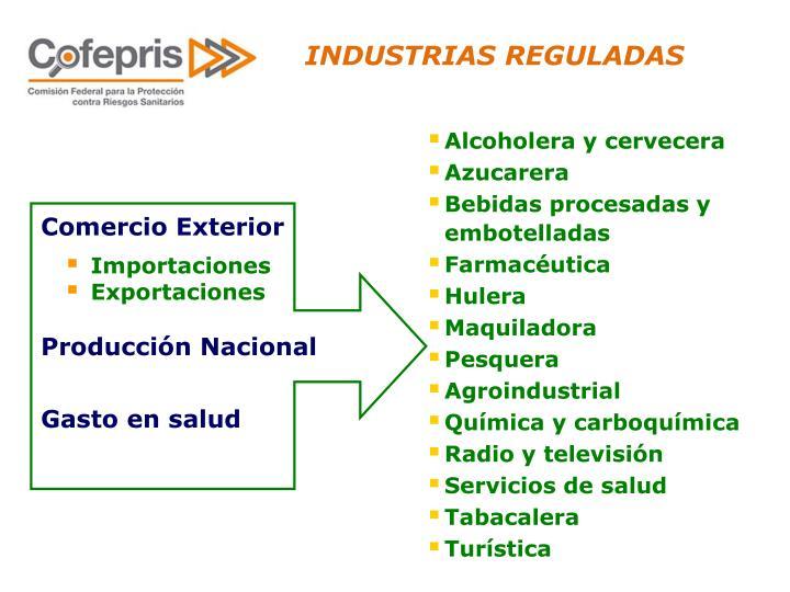 INDUSTRIAS REGULADAS