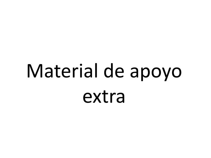 Material de apoyo extra