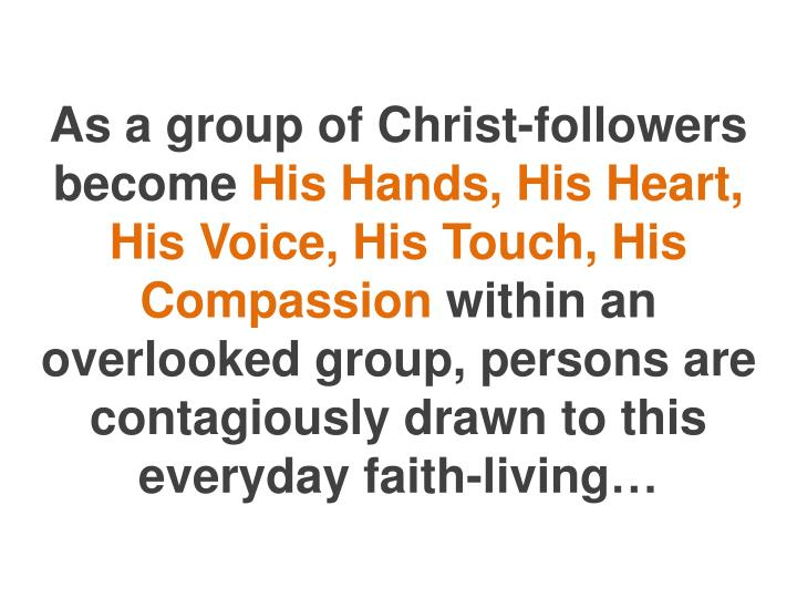 As a group of Christ-followers become