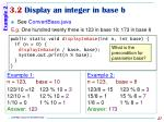 3 2 display an integer in base b