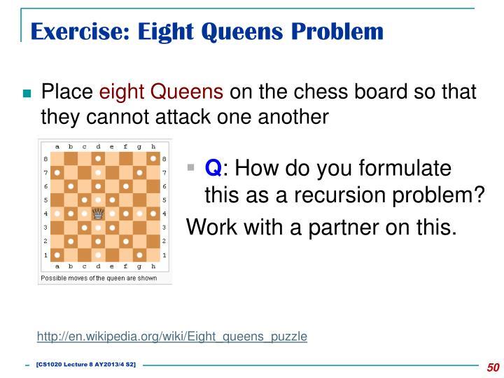Exercise: Eight Queens Problem