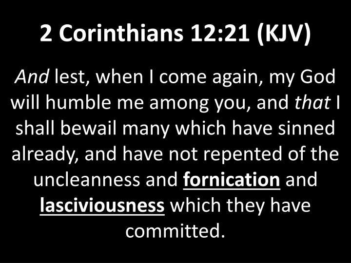 2 Corinthians 12:21 (KJV)