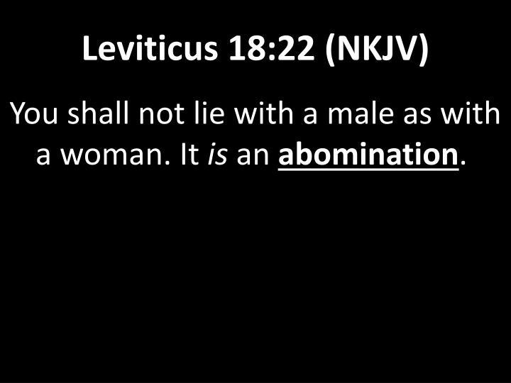 Leviticus 18:22 (NKJV)