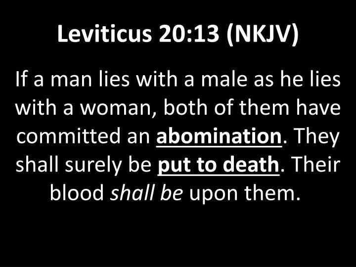 Leviticus 20:13 (NKJV)