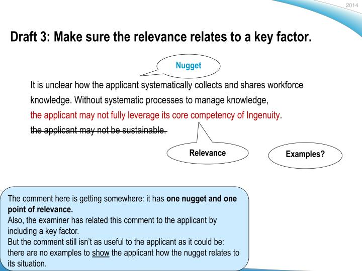 Draft 3: Make sure the relevance relates to a key factor.