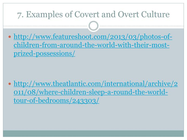 7. Examples of Covert and Overt Culture