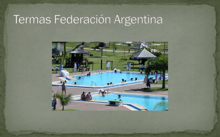 Termas Federación Argentina