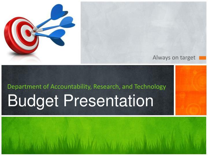 Department of accountability research and technology budget presentation